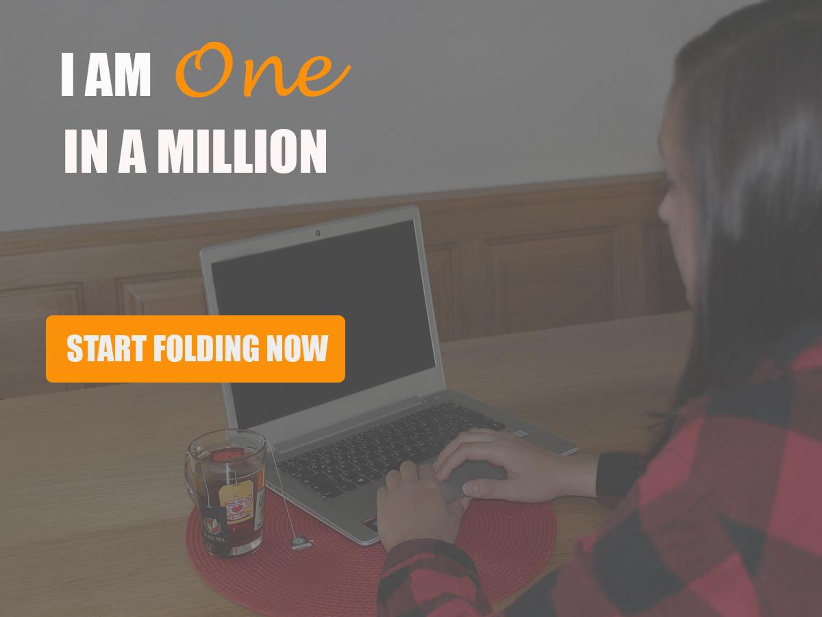 """Slogan """"I AM ONE IN MILLION"""" von Folding@Home. Button fordert auf """"START FOLDING NOW"""". Im Hintergrund sitzt eine junge Frau vor einem Laptop."""
