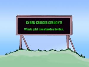 """Gezeigt wird ein Werbeschild mit dem Slogan """"CYBER-KRIEGER GESUCHT! - Werde jetzt zum dunklen Helden."""""""